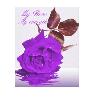 My Rose My Everything Canvas Print