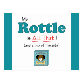 My Rottle is All That! Postcard