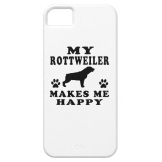 My Rottweiler Makes Me Happy iPhone 5 Case