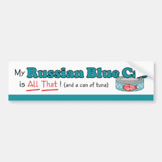 My Russian Blue Cat is All That! Funny Kitty Bumper Sticker