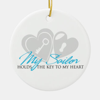 My Sailor Holds the Key to my Heart Ornaments
