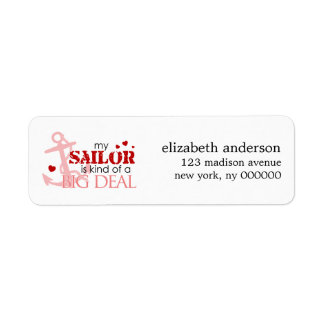 My Sailor is Kind of a Big Deal Address Labels
