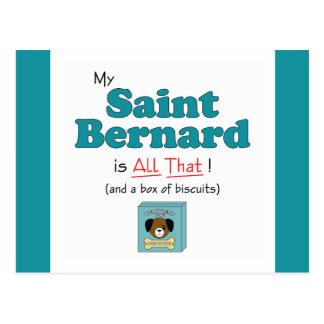 My Saint Bernard is All That! Postcard