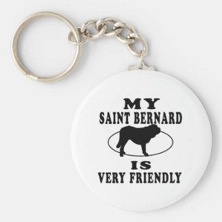 My Saint Bernard is very friendly Keychains