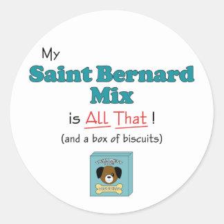 My Saint Bernard Mix is All That! Classic Round Sticker