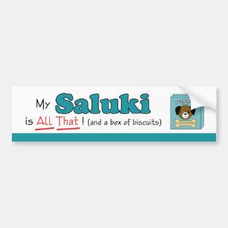 My Saluki is All That! Bumper Sticker