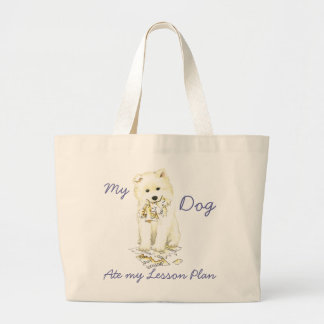 My Samoyed Ate My Lesson Plan Large Tote Bag