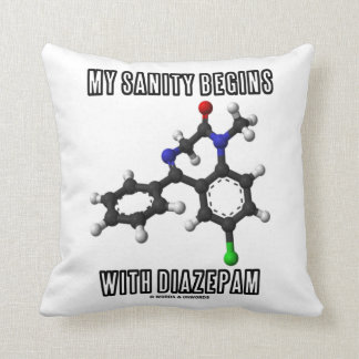 My Sanity Begins With Diazepam (Chemical Molecule) Pillow