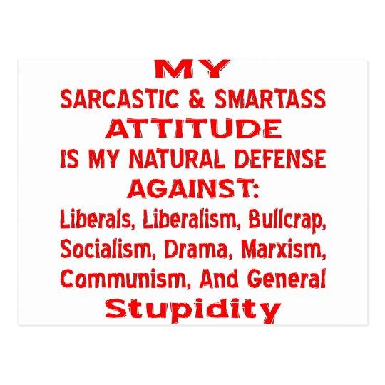 My Sarcastic & Smartass Attitude Is My Natural Postcard