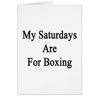 My Saturdays Are For Boxing Greeting Card