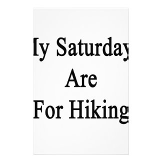 My Saturdays Are For Hiking Stationery