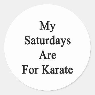 My Saturdays Are For Karate Classic Round Sticker