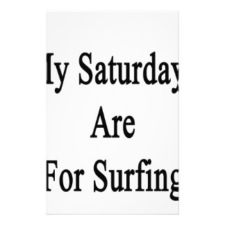 My Saturdays Are For Surfing Stationery