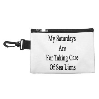 My Saturdays Are For Taking Care Of Sea Lions Accessory Bags