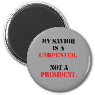 My savior is a carpenter magnet
