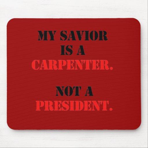 My savior is a carpenter mouse pad