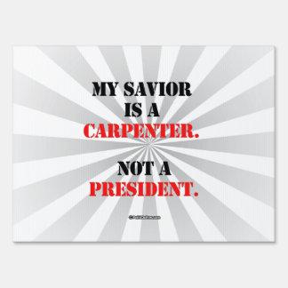 My savior is a carpenter signs