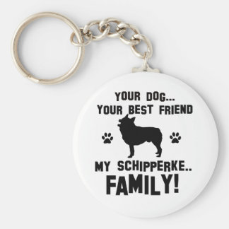 My Schipperke family, your dog just a best friend Key Chain