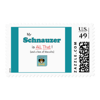 My Schnauzer is All That! Postage