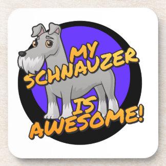 My Schnauzer is awesome Coaster
