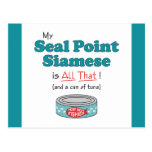 My Seal Point Siamese is All That! Funny Kitty Postcard