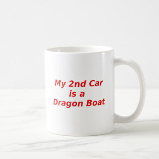 My Second Car is a Dragon Boat Classic White Coffee Mug