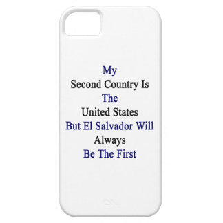My Second Country Is The United States But El Salv iPhone 5 Cases