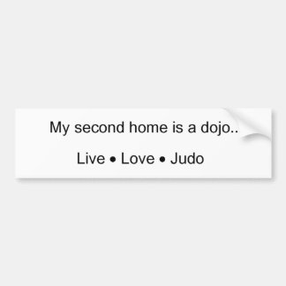 My Second Home is a Dojo Bumper Sticker