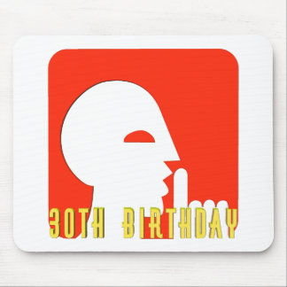 My Secret 30th Birthday Gifts Mouse Pads