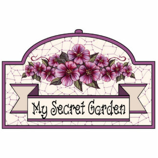 """My Secret Garden"" - Decorative Sign - 09 Cutout"