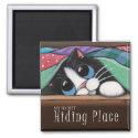 My Secret Hiding Place - Cat Magnet