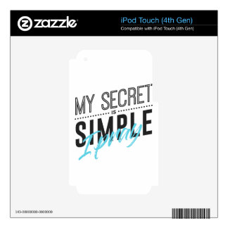My Secret Is Simple I Pray iPod Touch 4G Decal