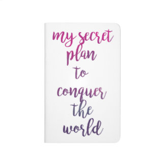 My secret plan to conquer the world journal