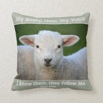 My Sheep Hear My Voice, Bible Verse John 10:27, Throw Pillow