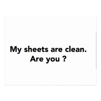 My Sheets are Clean.  Are You? Postcard