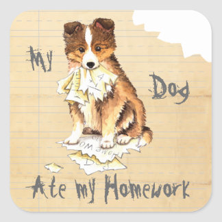 My Sheltie Ate my Homework Square Sticker