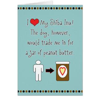 My Shiba Inu Loves Peanut Butter Card