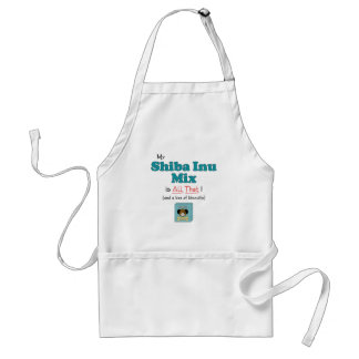My Shiba Inu Mix is All That! Adult Apron
