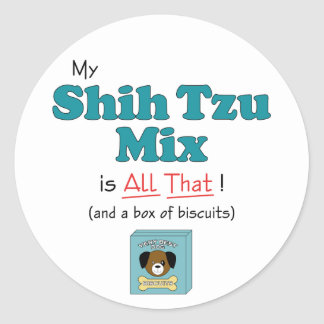 My Shih Tzu Mix is All That Stickers
