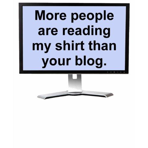 My Shirt Your Blog Funny Shirt shirt