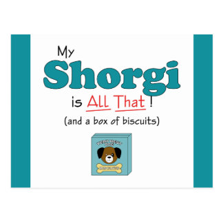 My Shorgi is All That! Postcard