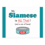 My Siamese is All That! Funny Kitty Postcard
