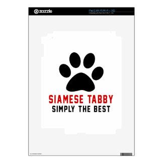 My Siamese tabby Simply The Best iPad 2 Skin