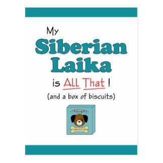 My Siberian Laika is All That! Postcard