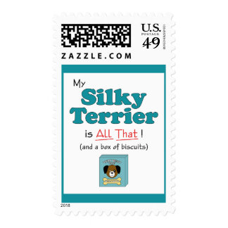My Silky Terrier is All That! Postage