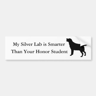 My Silver Lab is Smarter Than Your Honor Student Bumper Sticker
