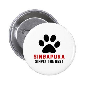 My Singapura Simply The Best Button