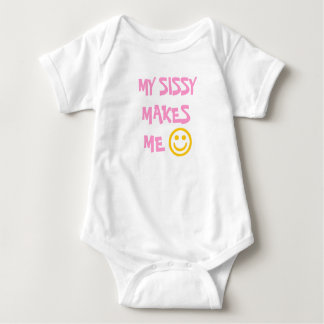 MY SISSY MAKES ME HAPPY T-SHIRT