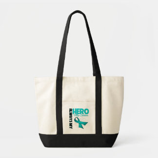 My Sister Always My Hero - Ovarian Cancer Tote Bag