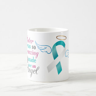 My Sister an Angel – Cervical Cancer Coffee Mug